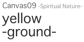 Canval09 -Spiritual Nature- yellow -ground-