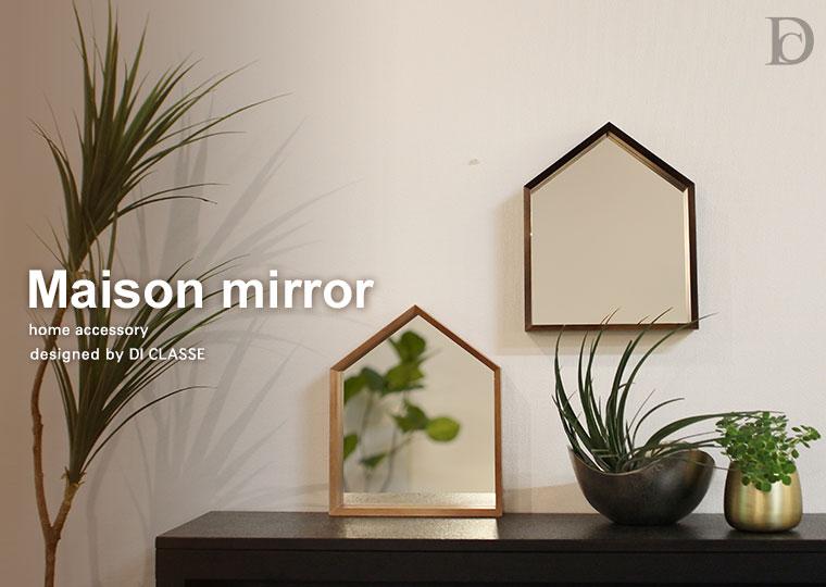 Maison mirror
